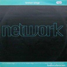 "Disques de vinyle: 12""- MAXI - NETWORK – BROKEN WINGS (HOUSE) UK 1992. Lote 278398033"