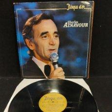 Discos de vinilo: CHARLES AZNAVOUR / DISQUE D'OR / LP-GATEFOLD-THOMSON DUCRETET-1980 / MBC. ***/***. Lote 278401943