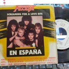 Discos de vinilo: ACCEPT SINGLE PROMOCIONAL SCREAMING FOR A LOVE BITE ESPAÑA 1985 RAREZA. Lote 278404778