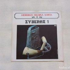 Discos de vinilo: HERRIKO MUSIKA SORTA ZUBEROA 1 LP 1972. Lote 278407288