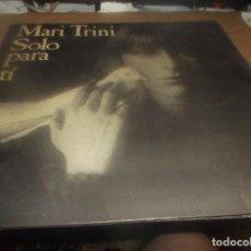 Discos de vinilo: LP - MARI TRINI - SOLO PARA TÍ -LP HISPAVOX - 1978 -DANILO VAOVA Y MARYNI CALLEJO - PORTADA ABIERTA. Lote 278409853