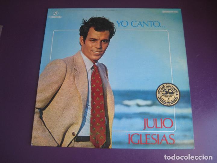 JULIO IGLESIAS – YO CANTO - LP COLUMBIA 1978 - MELODICA LATINA - EDICION STEREO DE SU 1ER LP (Música - Discos - LP Vinilo - Solistas Españoles de los 70 a la actualidad)