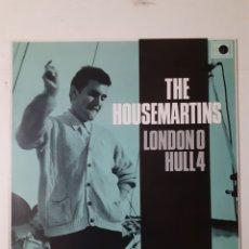 Discos de vinilo: THE HOUSEMARTINS. LONDON 0 HULL 4. 1986 ITALIA. 54 3215371. DISCO EX. CARÁTULA EX.. Lote 278424403