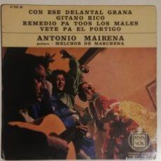 Discos de vinilo: ANTONIO MAIRENA - CON ESE DELANTAL GRANA (ED FRANCESA). Lote 278429363