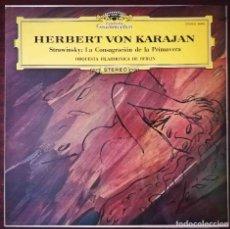 Discos de vinilo: DEUTSCHE GRAMMOPHON: HERBERT VON KARAJAN. STRAWINSKY: LA CONSAGRACIÓN DE LA PRIMAVERA. Lote 278435198