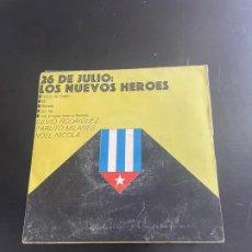 Discos de vinilo: 26 DE JULIO LOS NUEVOS HEROES. Lote 278436973
