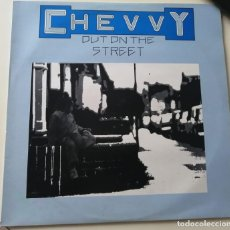 Discos de vinilo: CHEVY - OUT OF THE STREETS - COUNTRY BRITÁNICO - MUY RARO - 1979. Lote 278442788