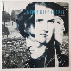 Discos de vinilo: RIVER CITY PEOPLE- SAY SOMETHING GOOD- SPAIN LP 1989 + ENCARTE- COMO NUEVO.. Lote 278451073