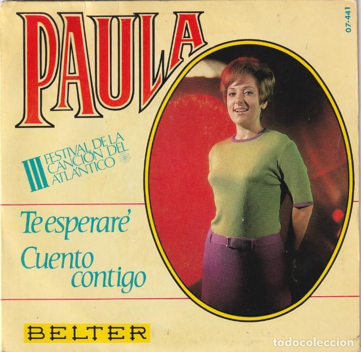 PAULA - TE ESPERARÉ / CUENTO CONTIGO - III FESTIVAL DEL ATLANTICO - CHICA YE-YE - MUY BUEN ESTADO (Música - Discos de Vinilo - EPs - Solistas Españoles de los 50 y 60)