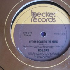 Discos de vinilo: COLORS - GET ON DOWN TO THE MUSIC - MAXI SINGLE BECKET 1981 - FUNK SOUL DISCO 70'S 80'S - LEVE USO. Lote 278456103