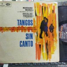 Discos de vinilo: MARIANO MORES Y OSVALDO FRESEDO LP PROMOCIONAL TANGOS SIN CANTOS ARGENTINA ESCUCHADO. Lote 278460708