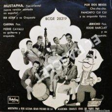 Discos de vinilo: MAGNIFICO SINGLE DE : MUSTAPHA-Y BOB AZZAM - CON SU FUNDA ORIGINAL - AÑO 1960. Lote 278470448