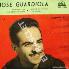 Discos de vinilo: MAGNIFICO SINGLE DE : JOSE GUARDIOLA - PEQUEÑA FLOR. Lote 278474493