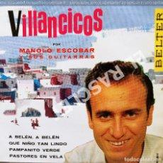 Discos de vinilo: MAGNIFICO SINGLE DE : MANOLO ESCOBAR - VILLANCICOS. Lote 278475113