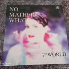 "Discos de vinilo: 7TH WORLD - NO MATTER WHAT (12""). Lote 278478748"