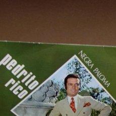 Discos de vinilo: PEDRITO RICO .NEGRA PALOMA. Lote 278485178