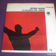 Discos de vinilo: HERBIE MANN – GLORY OF LOVE - LP HISPAVOX 1968 - LATIN JAZZ - VINILO SIN APENAS USO. Lote 278492193
