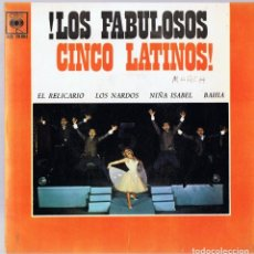 Discos de vinilo: ¡LOS FABULOSOS CINCO LATINOS! ¨EL RELICARIO¨. Lote 278500163