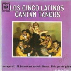 Discos de vinilo: LOS CINCO LATINOS CANTAN TANGOS ¨LA CUMPARSITA¨. Lote 278500403