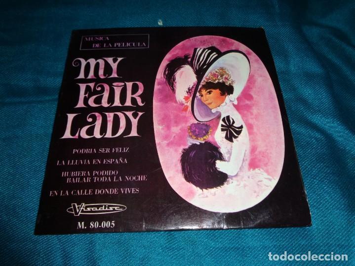 MY FAIR LADY. B.S.O. EP. MARFER, 1965 (Música - Discos de Vinilo - EPs - Bandas Sonoras y Actores)