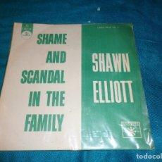 Discos de vinilo: SHAWN ELLIOT. SHAME AND SCANDAL IN THE FAMILY / MY GIRL. CHANTECLER, EDC. BRASIL(#). Lote 278503618