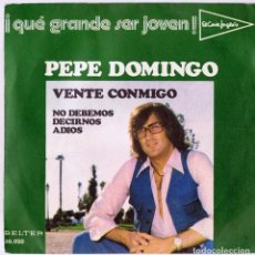 Discos de vinilo: PEPE DOMINGO ¨VENTE CONMIGO¨. Lote 278504608