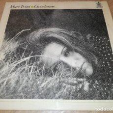 Discos de vinilo: MARI TRINI-ESCUCHAME-ORIGINAL AÑO 1971. Lote 278509188