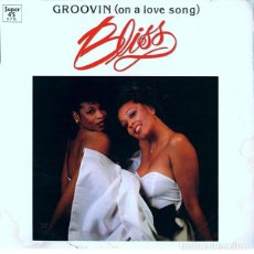 Discos de vinilo: BLISS (32) – GROOVIN (ON A LOVE SONG). Lote 278513723
