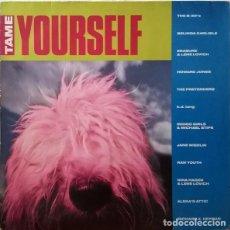 Discos de vinilo: VARIOUS – TAME YOURSELF. Lote 278518833
