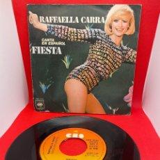 Discos de vinilo: SINGLE RAFFAELLA CARRA - CANTA EN ESPAÑOL FIESTA 1977. Lote 278519598