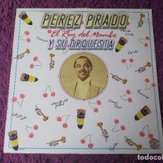 Discos de vinilo: PÉREZ PRADO Y SU ORQUESTA – EL REY DEL MAMBO ,VINYL LP 1986 SPAIN 50.1842. Lote 278520058