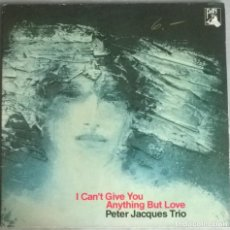 Discos de vinilo: PETER JACQUES TRÍO. I CAN'T GIVE YOU ANYTHING BUT LOVE. PAN, SUIZA 1982 LP. Lote 278534283
