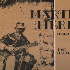 Discos de vinilo: MARTIN FIERRO FRAGMENTOS 1973 DIRESA. Lote 3583041