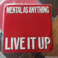 Discos de vinilo: MENTAL AS ANYTHING - LIVE IT UP (EPIC, UK, 1987). Lote 278544238