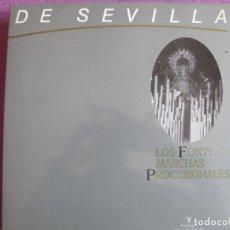 Discos de vinil: LP SEMANA SANTA - DE SEVILLA - LOS FONT: MARCHAS PROCESIONALES, MUSICA RELIGIOSA (VER FOTO ADJUNTA). Lote 278563723