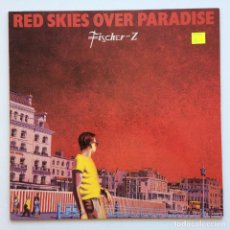 Discos de vinilo: FISCHER Z ( RED SKIES OVER PARADISE ) GERMANY,1981 LIBERTY RECORDS. Lote 278566533