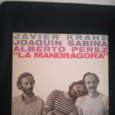 Discos de vinilo: LP JAVIER KRAHE, JOAQUÍN SABINA, ALBERTO PÉREZ* - LA MANDRÁGORA 1983, EXCELENTE, PRÁCTICAMENTE NUEVO. Lote 278566648