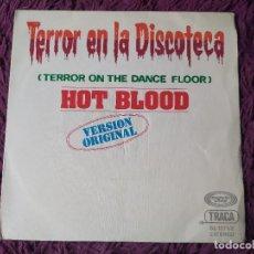 """Discos de vinilo: HOT BLOOD – TERROR EN LA DISCOTECA ,VINYL 7"""", SINGLE 1977 SPAIN 02.1271/2. Lote 278598903"""