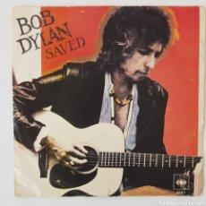 "Discos de vinilo: BOB DYLAN SAVED 7"" SINGLE. Lote 278600403"