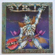 Discos de vinilo: Y&T – IN ROCK WE TRUST HOLANDA,1984 A&M RECORDS. Lote 278604853