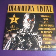 Discos de vinilo: MAQUINA TOTAL 3 - DOBLE LP MAX MUSIC 1992 - TECHNO - MAKINA - ELECTRONICA - HOUSE - LEVE USO. Lote 278606743