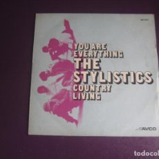 Discos de vinilo: THE STYLISTICS – YOU ARE EVERYTHING / COUNTRY LIVING - SG AVCO 1972 - FUNK SOUL 70'S - LEVE USO. Lote 278609608