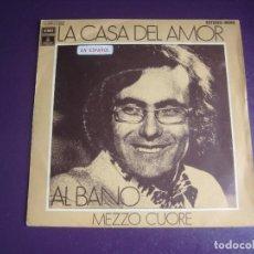 Discos de vinilo: AL BANO – LA CASA DEL AMOR / MEZZO CUORE - SG EMI 1972 - ITALIA POP 70'S - CARA A CANTADA ESPAÑOL. Lote 278615943