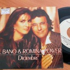 Discos de vinilo: AL BANO Y ROMINA POWER (DICIEMBRE) SINGLE 1987 ESPAÑA PROMO (EPI24). Lote 278617308