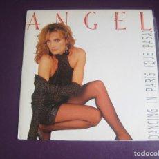 Discos de vinilo: ANGEL - DANCING IN PARIS (QUE PASA) - SG EMI 1986 - ELECTRONICA DISCO 80'S - VINILO SIN USO. Lote 278617438