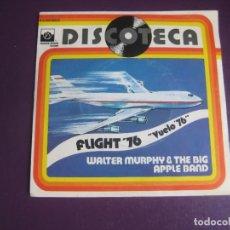 Discos de vinilo: WALTER MURPHY & THE BIG APPLE BAND – FLIGHT '76 - SG EMI 1977 - DISCO FUNK ELECTRONICA 70S POCO USO. Lote 278622253