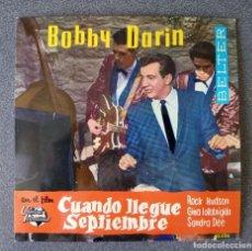 Discos de vinilo: VINILO EP BOBBY DARIN CUANDO LLEGUE SEPTIEMBRE. Lote 278643858