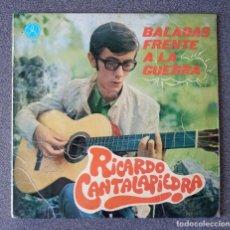 Discos de vinilo: VINILO EP RICARDO CANTALAPIEDRA BALADAS FRENTE A LA GUERRA. Lote 278644023