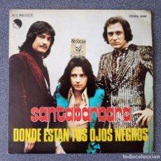 Discos de vinilo: VINILO EP SANTABÁRBARA DONDE ESTÁN TUS OJOS NEGROS. Lote 278644208