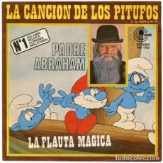 Discos de vinilo: PADRE ABRAHAM - LA CANCION DE LOS PITUFOS / FLAUTA MAGICA - SINGLE PROMO SPAIN 1977. Lote 278680858